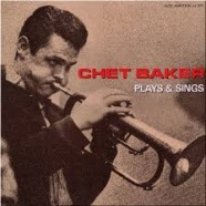 PLAYS AND SINGS /  Chet Baker
